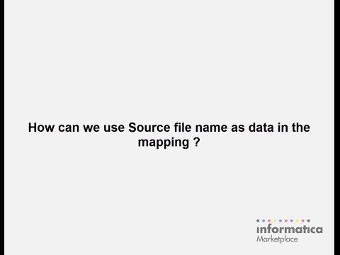 PowerCenter : Using Source File Name as Data