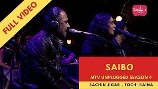 MTV Unplugged | Saibo | Sachin Jigar | Tochi Raina, Shreya Ghoshal | Full Video | HD | Latest 2020