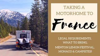 Touring France in a Motorhome  things to bring campsites Menton Lemon Festival and Millau