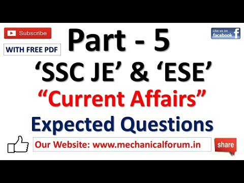 Current Affairs Questions For ESE & SSC JE 2018 | Important for Mechanical, Civil, Electrical | P5