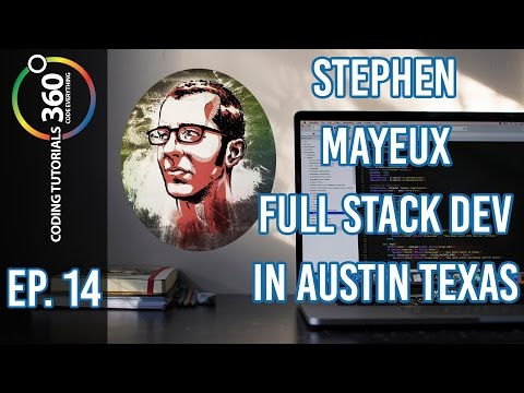 Stephen Mayeux on Software in Austin Texas | Behind the Code Episode 14