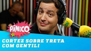 """Cortez sobre treta com Gentili: """"ele está bebendo"""""""