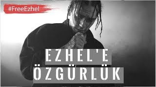 Sehabe - Ezhel'e Özgürlük #FreeEzhel Video