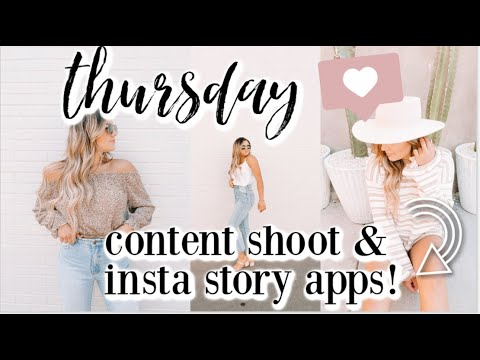 THURSDAY IN MY LIFE | come with me on an instagram content shoot & how I edit my instagram stories!