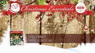 Ray Conniff - Winter Wonderland // Christmas Essentials