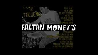"FALTAN MONEYS - ""Pulpa de tolueno"""