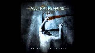 "All That Remains - Become the Catalyst [""The Fall of Ideals"" Album 2006] (Subtítulos Español)"