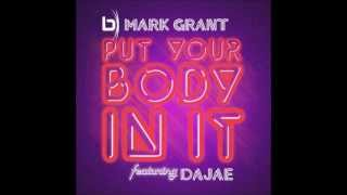 Mark Grant Feat. Dajae - Put Your Body In It (Soul Pass Vocal)