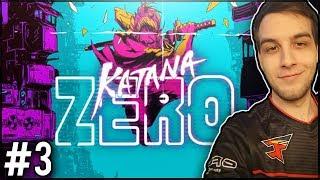 HARDBASS CYKA! - Katana Zero #3