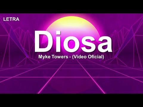 Myke Towers – Diosa (Video Oficial) Letra / Lirycs
