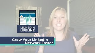 #1 Trick To Grow Your LinkedIn Network Faster | LinkedIn Lifeline, Episode #5