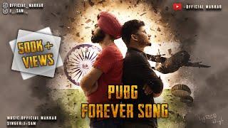 Pubg Forever Song  ||  Makkar || J-Sam ||