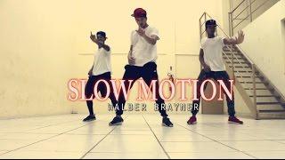 Trey Songz - Slow Motion | Walber Brayner Choreography | @walberbrayner @treysongz