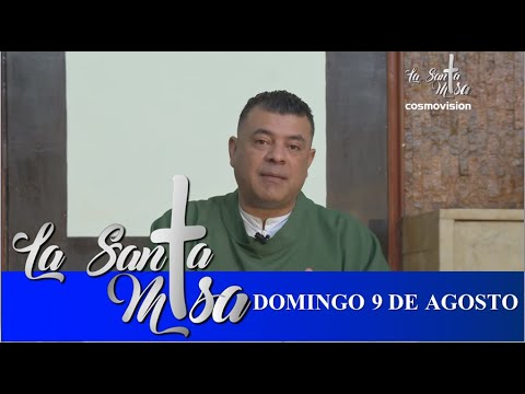 Download Misa De Hoy, Domingo 9 De Agosto De 2020 - Cosmovision