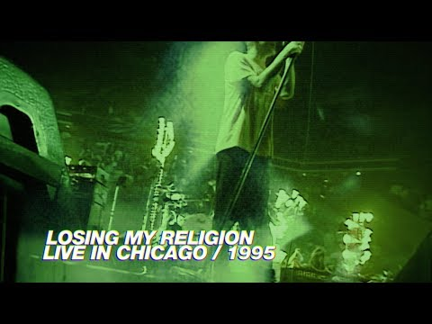 R.E.M. - Losing My Religion (Live in Chicago / 1995 Monster Tour)