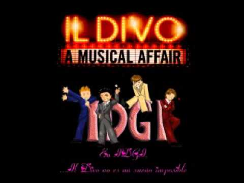 Il divo can you feel the love tonight a musical affair - Il divo man you love ...