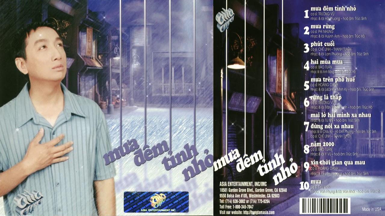 CD ASIA 138 Mưa Đêm Tỉnh Nhỏ (2000) – Nhạc xưa chất lượng cao – Trường Vũ, Hoàng Oanh, Chế Linh