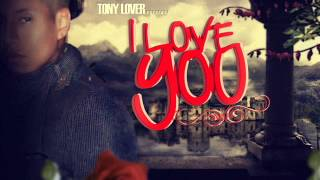 ►TonyLover-◄(I Love You) -Noviembre 2012 -♪