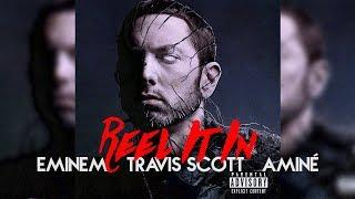 Reel It In Remix - Eminem, Travis Scott, Aminé [Nitin Randhawa Remix]