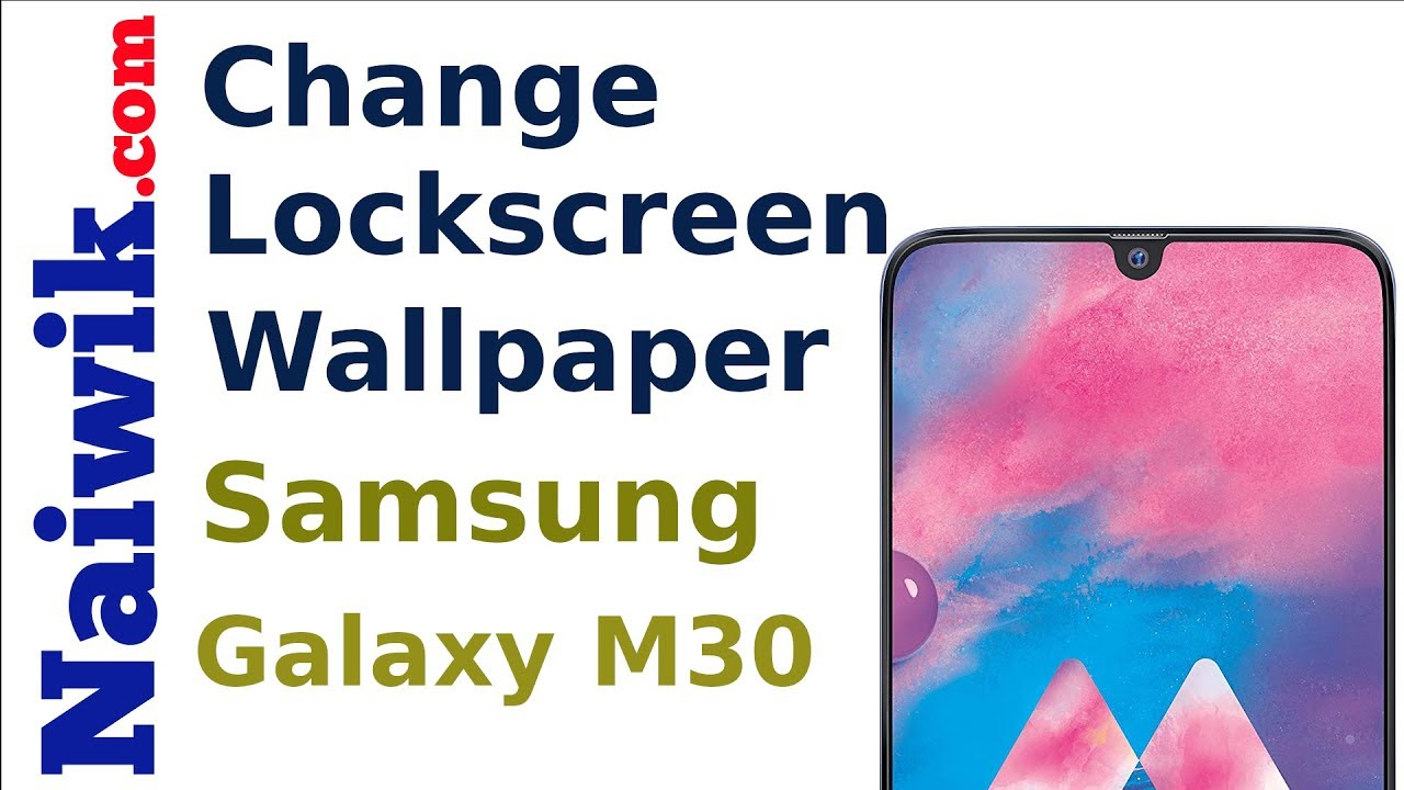 Change Lock Screen Wallpaper In Samsung Galaxy M30 Lockscreen Stories Youtube