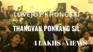 Lovejoy Khongsai : Thangvan Ponkang Sil (LIVE) CHavang Kut-2018 Delhi.