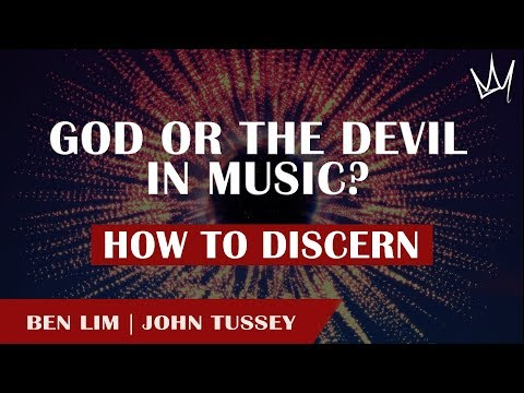 BEWARE! What Really Makes Music Demonic Or Holy? | Heavenly Frequencies | John Tussey & Ben Lim
