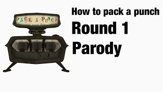 How to get to pack a punch round 1 kino Der toten parody