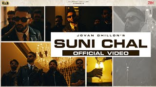 Suni Chal (Full Video)| Jovan Dhillon | Dilpreet Dhillon| Rammy Chahal | Latest Punjabi Songs 2021