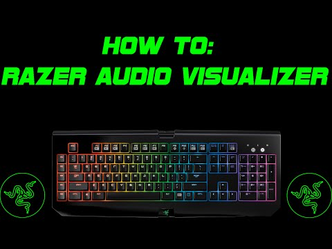 How To: Razer Audio Visualizer