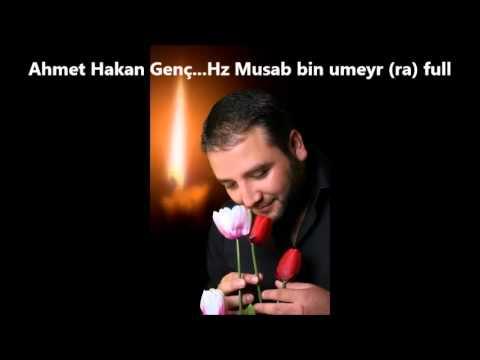 Ahmet hakan genç. hz musab bin umeyr (ra)