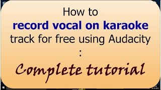 Audaciy Download Install Record Edit & Effects Complete tutorial- Hindi