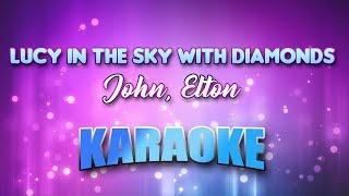 John, Elton - Lucy In The Sky With Diamonds (Karaoke & Lyrics)