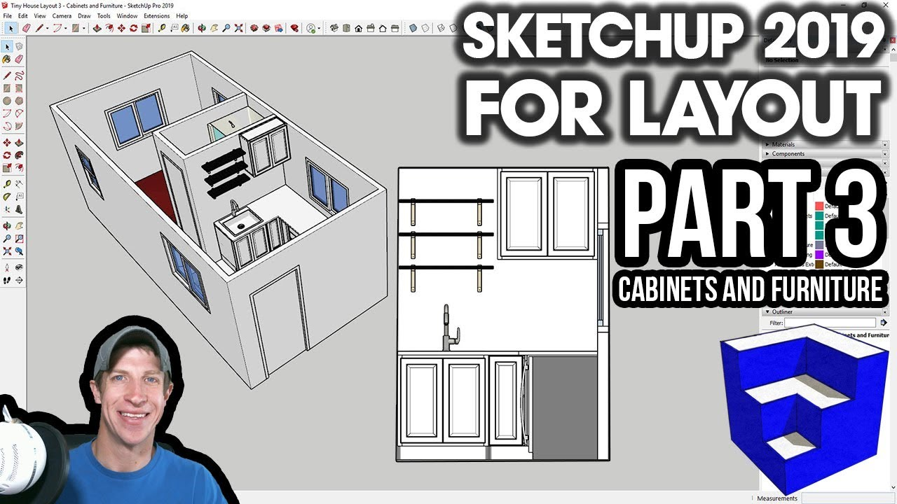 SKETCHUP 2019 FOR LAYOUT - Part 3 - Cabinets and Furniture