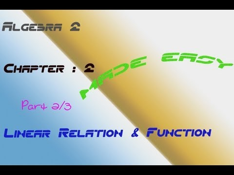 Linear Relation & Function - Algebra 2  (Part 2)