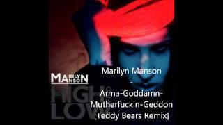 Marilyn Manson - Arma-Goddamn-Mutherfuckin-Geddon [Teddy Bears Remix]