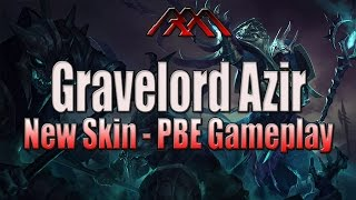 Gravelord Azir - New Skin Gameplay - League of Legends