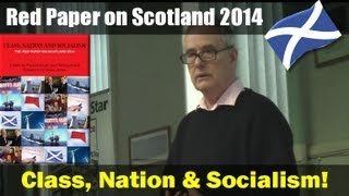 The Red Paper on Scotland: John Foster, Communist Party International Secretary