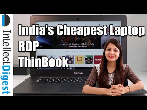 RDP Thinbook- India's Cheapest Windows Laptop Review   Intellect Digest