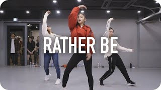 Rather Be - Clean Bandit / Yoojung Lee Choreography Video