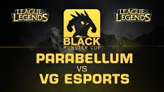 Parabellum Esports vs. VG eSports - Semifinals - BMC NA Qualifier #4 - League of Legends