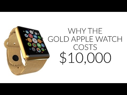 This Is Why the Gold Apple Watch Costs $10,000