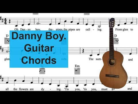 Danny Boy. Sing and play guitar with easy chords.