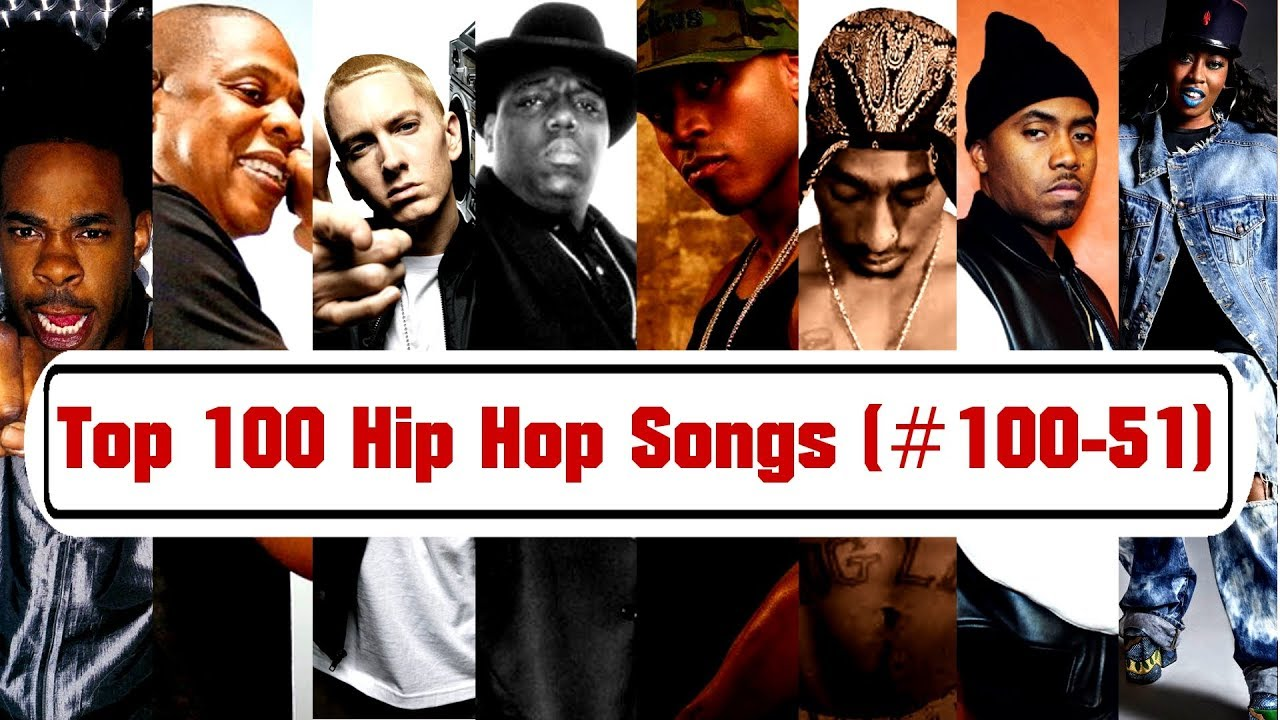 TOP 100 Hip Hop Songs of All Time [#100-51] - YouTube