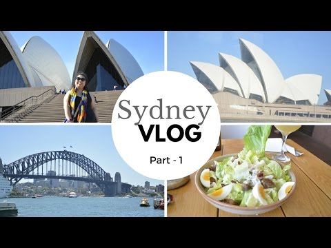 SYDNEY VLOG 2016 (Day -1)- Opera House, Darling Harbour, Ferry ride