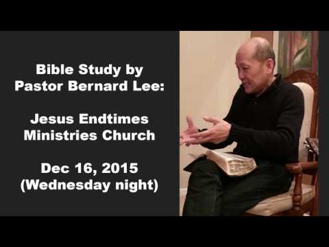 Pastor Bernard Lee Bible Study Dec 16 2015