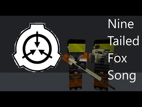 SCP Nine-Tailed Fox Song (Minecraft Version)