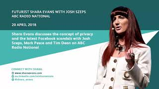 Shara Evans on ABC Radio National: People v Privacy