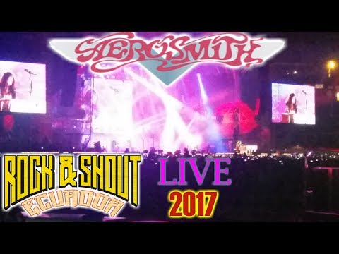 AEROSMITH LIVE IN QUITO - ECUADOR 2017 l ROCK & SHOUT FESTIVAL