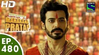 Bharat Ka Veer Putra Maharana Pratap - महाराणा प्रताप - Episode 480 - 2nd September, 2015