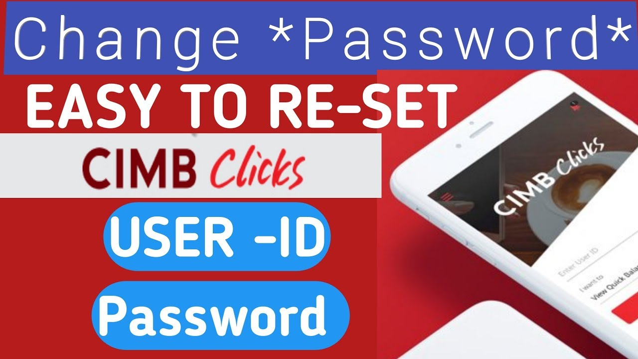 #cimb #click reset password user id | cara nak tukar user id cimb clicks